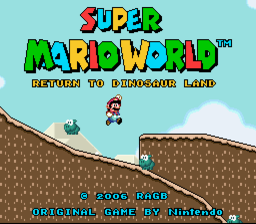 Romhacking net - Hacks - Super Mario World: Return to Dinosaur Land