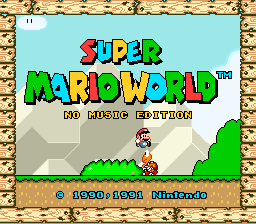 Super Mario World: No Music Edition