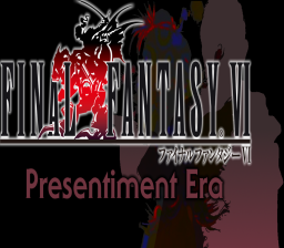 Final Fantasy VI: Presentiment Era