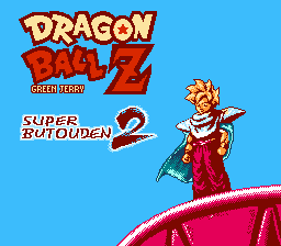 Dragon Ball Z: Super Butouden 2 (NES)
